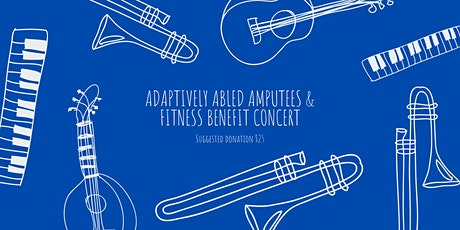 Adaptively Abled Amputees & Fitness Benefit Concert tickets