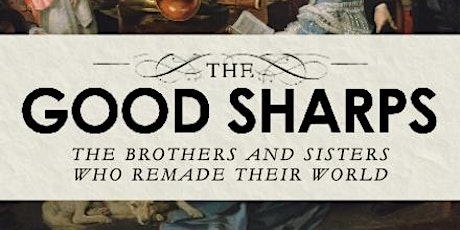The Good Sharps: The Brothers and Sisters Who Remade Their World tickets
