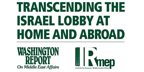 2022 Conference: Transcending the Israel Lobby at Home and Abroad tickets