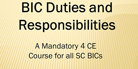 BIC Duties & Responsibilities Webinar (4 CE ELECT) Wed. Feb. 3, 2021 (1-5) tickets