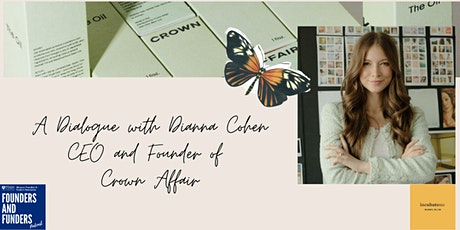 A dialogue with Dianna Cohen - CEO & founder of Crown Affair tickets