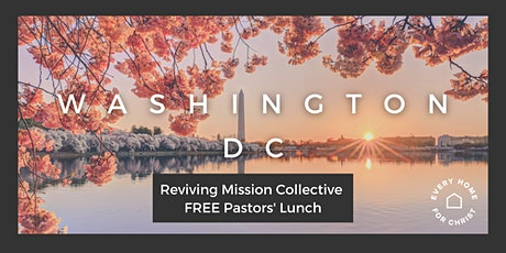 FREE Washington, DC  Pastors' Conference - LUNCH - April 7 tickets
