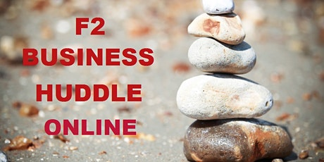 F2 Business Huddle Online tickets