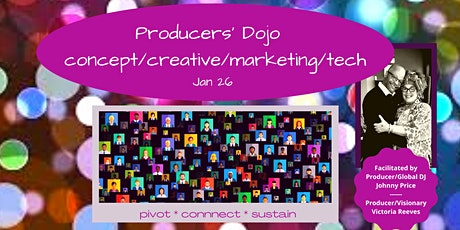 Producers' Dojo - Concept, Creative, Marketing and Tech tickets