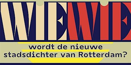 Wie wordt de nieuwe stadsdichter van Rotterdam? tickets
