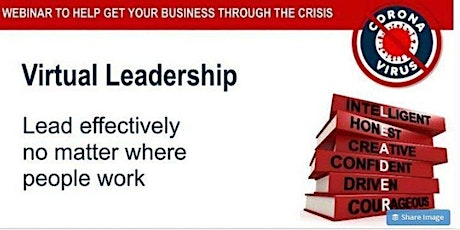VIRTUAL LEADERSHIP - Lead Effectively Wherever Your Team are Located tickets
