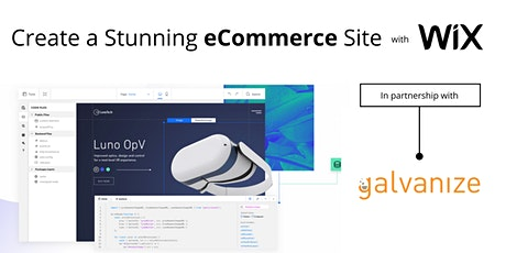 Build your First Custom eCommerce Site with Velo by Wix and Galvanize! tickets