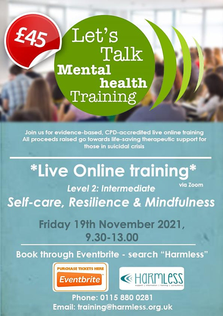 ONLINE Self Care, Resilience and Mindfulness (with live guided meditation) image