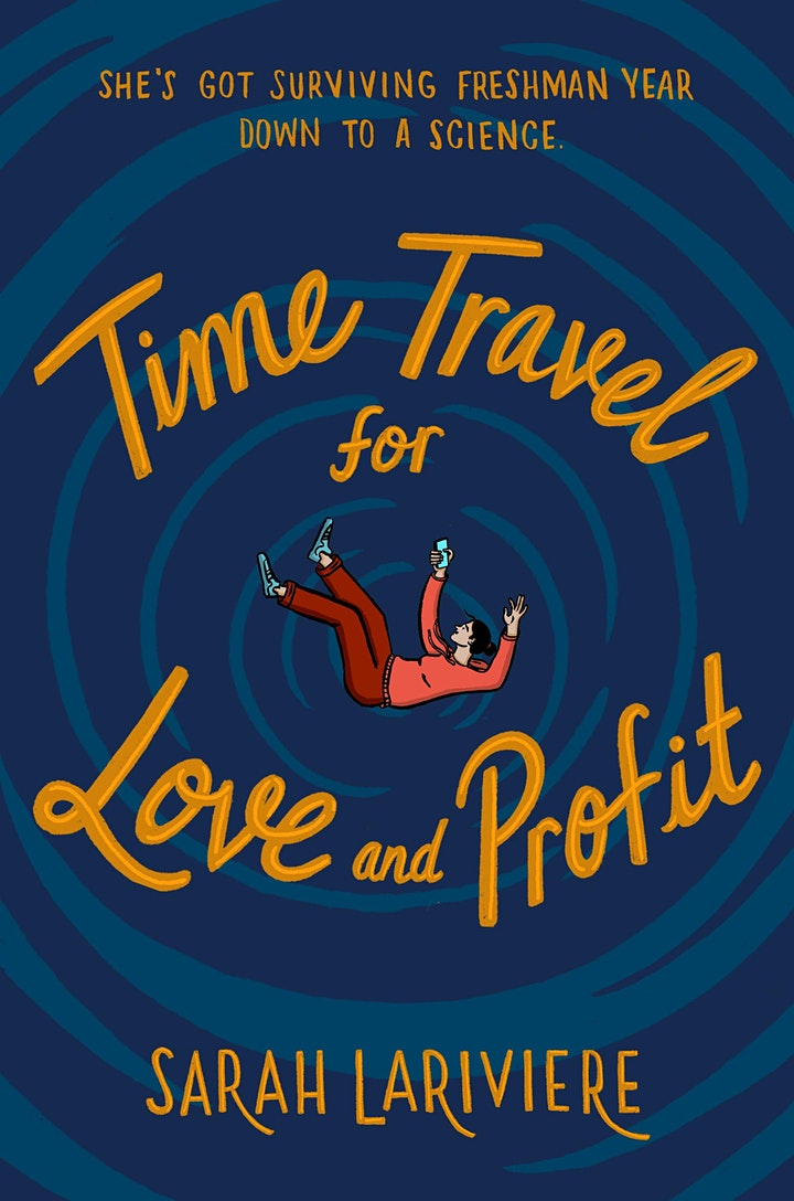 YA Book Launch: Time Travel for Love and Profit (Knopf), Sarah Lariviere image