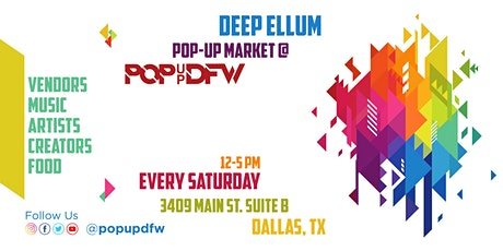 Deep Ellum Pop-Up Market tickets