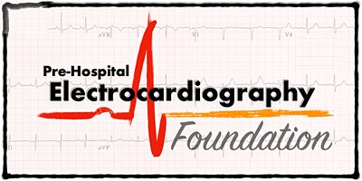 Foundation of Pre-Hospital Electrocardiography