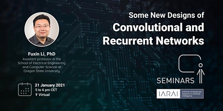 Some New Designs of Convolutional and Recurrent Networks - Fuxin Li, PhD tickets