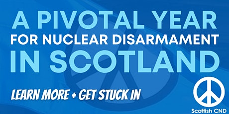 Scottish CND's Year Ahead 2021 tickets
