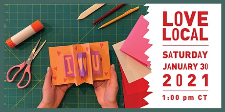 Love Local: Make Pop-Up Valentines! tickets