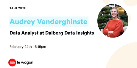 Le Wagon Talk with Audrey Vanderghinste - Data Analyst at DDI tickets