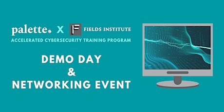 PALETTE X FIELDS Cybersecurity Program: Demo Day & Networking Event tickets