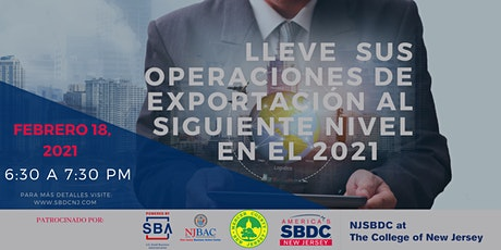 Lleve sus Operaciones de Exportación al Siguiente Nivel en el 2021 tickets