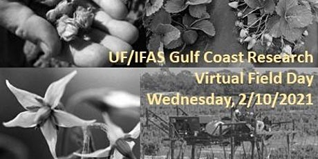 Univ. of Florida/IFAS Gulf Coast Research Virtual Field Day tickets