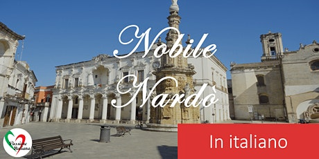 Virtual Tour of Italian Cities - Nobile Nardò tickets