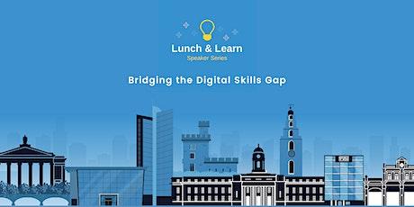 Bridging The Digital Skills Gap tickets