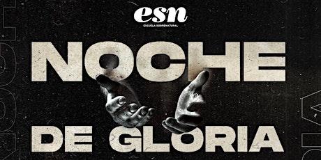 Noche de Gloria - ESN entradas