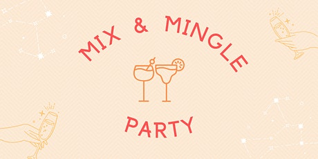 Mix and Mingle Party tickets