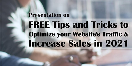 FREE Tips and Tricks to Optimize your Website's Traffic and Increase Sales tickets