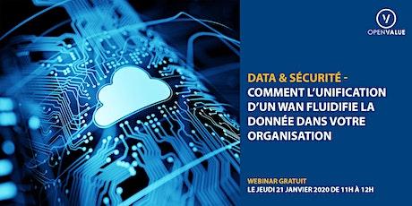 Webinar data et sécurité : unifiez votre WAN ! billets