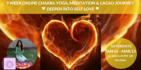 A 9 week Online Chakra Yoga, Meditation & Cacao Journey to Deepen into Self tickets