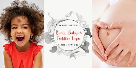 Exhibitor, Spring Virtual Bump Baby and Toddler Expo tickets