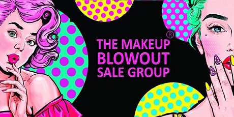 A Makeup Blowout Sale Event! Bakersfield, Ca! tickets