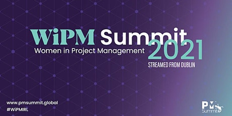 Women in Project Management Summit 2021 (WiPM) tickets