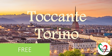 Virtual Tour of Italian Cities - Toccante Torino tickets