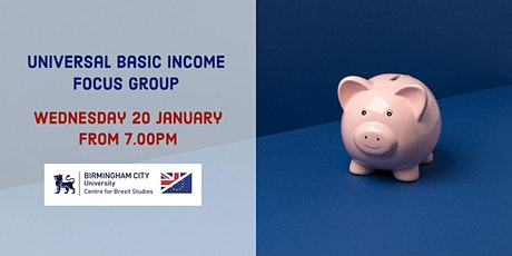 Universal Basic Income: West Midlands Focus Group tickets