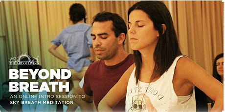 Beyond Breath Workshop - An Introduction to SKY Breath Meditation (VA) tickets