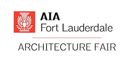 2021 AIA Fort Lauderdale Architecture Fair Sponsorship Opportunities tickets