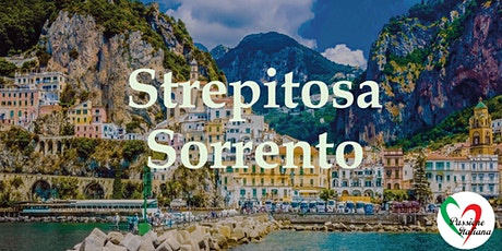 Virtual Tour of Italian Cities - Strepitosa Sorrento tickets