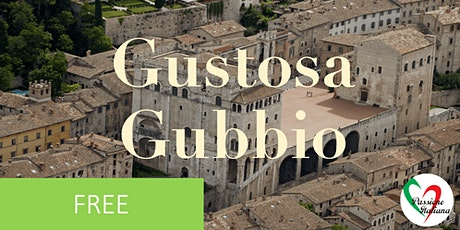 Virtual Tour of Italian Cities - Gustosa Gubbio tickets
