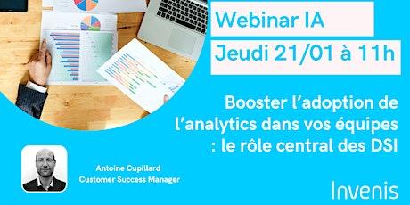 Booster l'adoption de l'analytics dans vos équipes: le rôle central des DSI billets