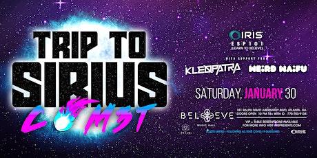 COM3T , Kleopatra, & Weird Waifu  | Trip to Sirius Tour | IRIS | Sat Jan 30 tickets