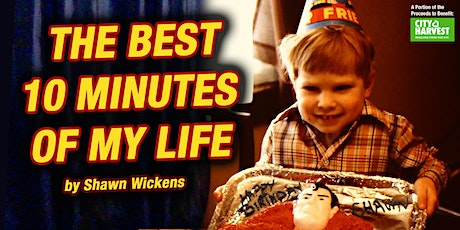 The Best 10 Minutes of My Life tickets
