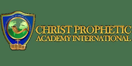 Christ Prophetic Academy Online tickets