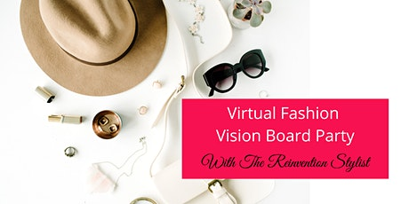 Virtual Fashion Vision Board Party tickets
