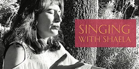 Singing with Shaela tickets