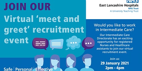 Virtual Recruitment event - Intermediate Care Directorate tickets