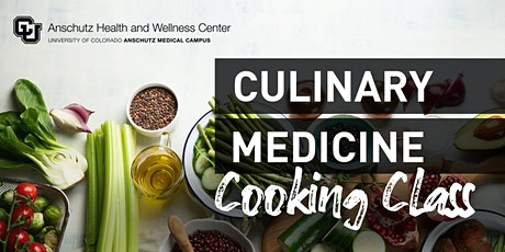 Virtual Culinary Medicine Cooking Classes - 2021 tickets