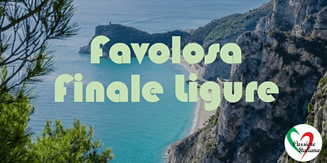 Virtual Tour of Italian Cities - Favolosa Finale Ligure biglietti