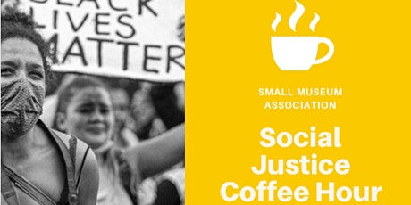 SMA Social Justice Coffee Hour tickets