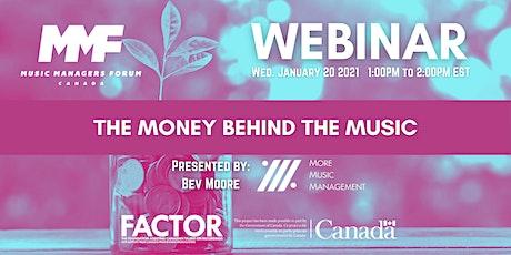 MMF CANADA WEBINAR: The Money Behind the Music tickets