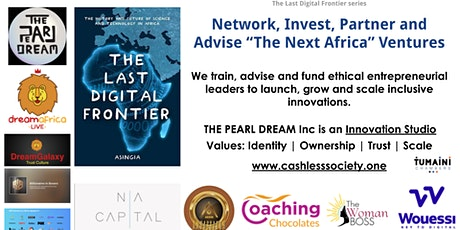 "Network, Invest, Advise and Partner with ""The Next Africa"" Ventures tickets"